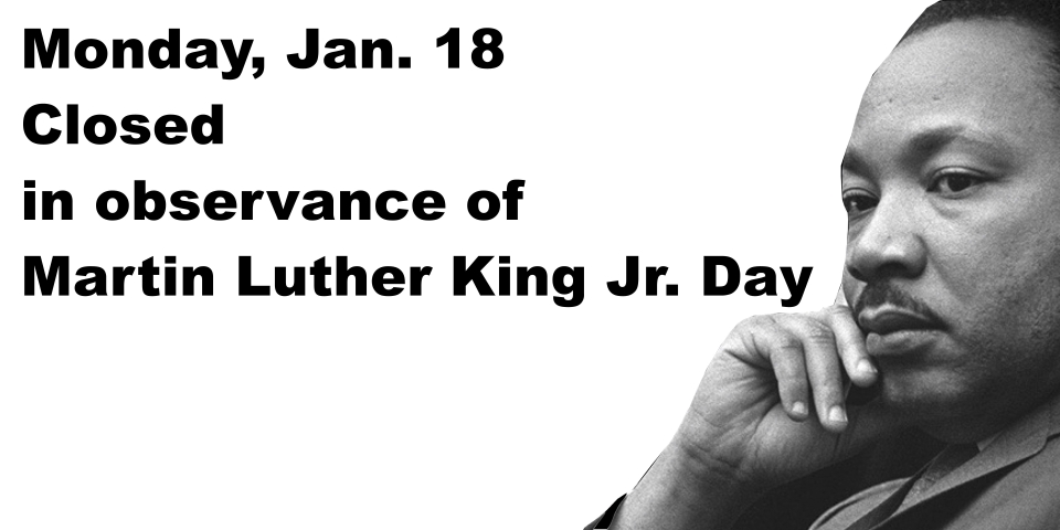 slide notifying public library closed on MLK Day 1-18-2021