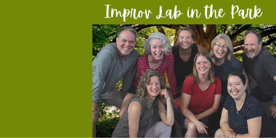 slide advertising Improv Lab in the Park 7-23-21