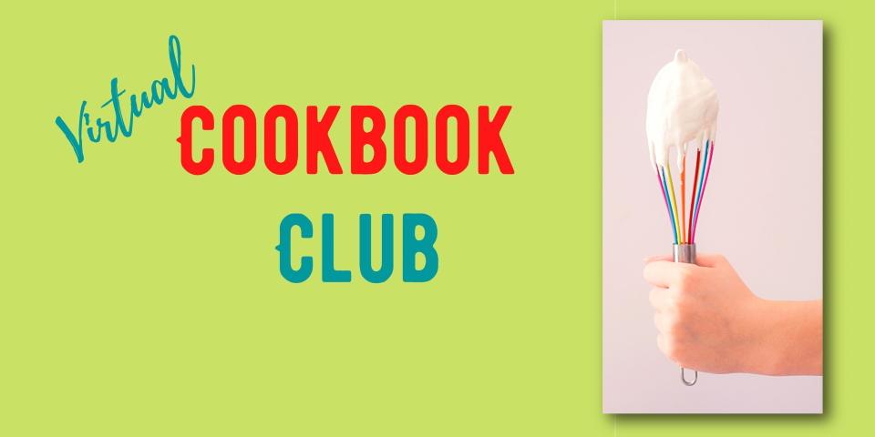 slide advertising Virtual Cookbook Club meeting 8-2-21